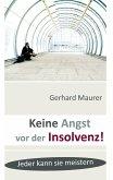 Keine Angst vor der Insolvenz! (eBook, ePUB)