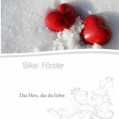 Das Herz, das du liebst (eBook, ePUB)