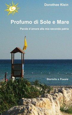 Profumo di Sole e Mare (eBook, ePUB) - Klein, Dorothee