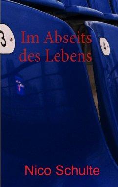 Im Abseits des Lebens (eBook, ePUB)