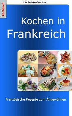 Kochen in Frankreich (eBook, ePUB)