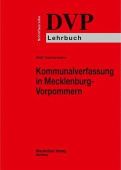 Kommunalverfassung in Mecklenburg-Vorpommern (eBook, ePUB) - Sundermann, Welf