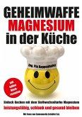 Geheimwaffe Magnesium in der Küche (eBook, ePUB)
