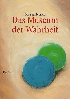 Das Museum der Wahrheit (eBook, ePUB)
