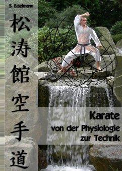 Karate - von der Physiologie zur Technik (eBook, ePUB)