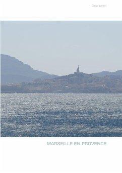 MARSEILLE EN PROVENCE (eBook, ePUB)