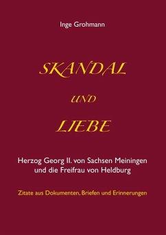 Skandal und Liebe (eBook, ePUB)