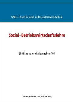 Sozial-Betriebswirtschaftslehre (eBook, ePUB)