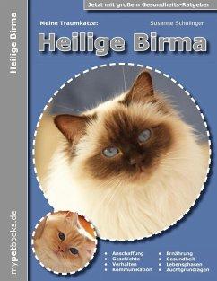 Meine Traumkatze: Heilige Birma (eBook, ePUB) - Schulinger, Susanne
