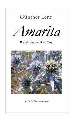 Amarita Wanderung und Wandlung (eBook, ePUB)