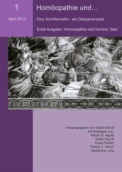 Homöopathie und... (Nr.1) (eBook, ePUB)