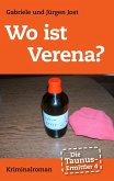 Die Taunus-Ermittler, Band 4 - Wo ist Verena? (eBook, ePUB)