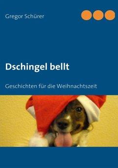 Dschingel bellt (eBook, ePUB)