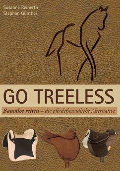 Go Treeless - Baumlos Reiten (eBook, ePUB)