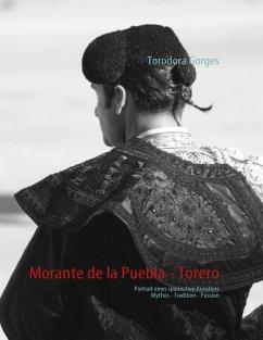 Morante de la Puebla - Torero (eBook, ePUB)