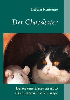 Der Chaoskater (eBook, ePUB)
