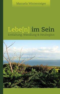 Lebe(n) im Sein (eBook, ePUB)