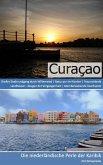 Reiseführer Curaçao - Die niederländische Perle der Karibik (eBook, ePUB)