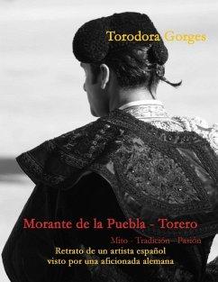 Morante de la Puebla - Torero (eBook, ePUB) - Gorges, Torodora