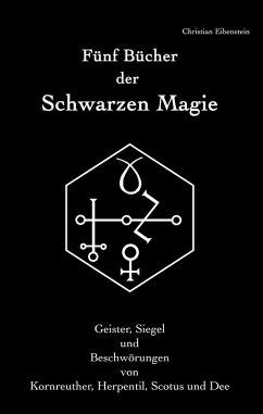 Fünf Bücher der Schwarzen Magie (eBook, ePUB)