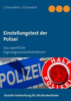 Einstellungstest der Polizei (eBook, ePUB) - Kowalski, Stefan