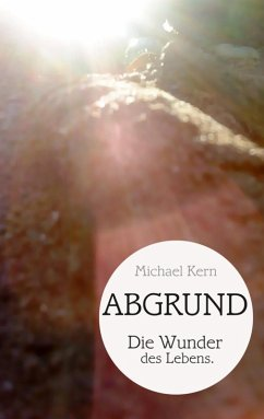 Abgrund (eBook, ePUB) - Kern, Michael