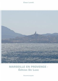 Marseille en Provence - Édition De Luxe (eBook, ePUB)