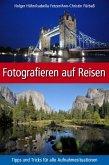 Fotografieren auf Reisen (eBook, ePUB)