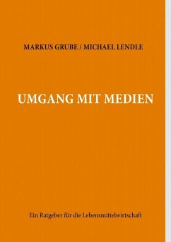 umgang mit medien ebook epub von markus grube michael. Black Bedroom Furniture Sets. Home Design Ideas