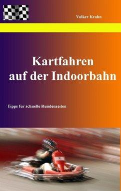 Kartfahren auf der Indoorbahn (eBook, ePUB)