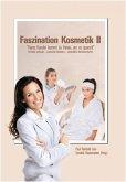 Faszination Kosmetik II (eBook, ePUB)