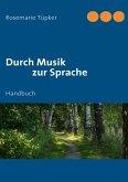 Durch Musik zur Sprache (eBook, ePUB)