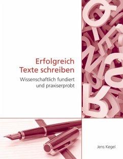 Erfolgreich Texte schreiben (eBook, ePUB)