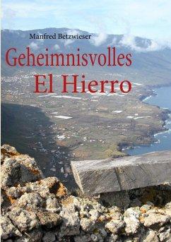 Geheimnisvolles El Hierro (eBook, ePUB)