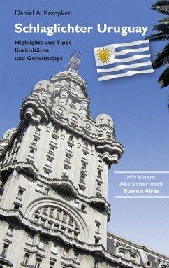 Schlaglichter Uruguay (eBook, ePUB)