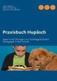 Praxisbuch Hupäsch (eBook, ePUB)