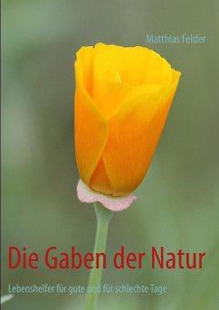 Die Gaben der Natur (eBook, ePUB)