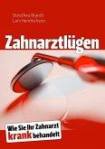 Zahnarztlügen (eBook, ePUB)