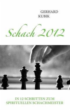 Schach 2012 (eBook, ePUB)