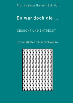 Da war doch die... GESUCHT UND ENTDECKT - Donaustädter Persönlichkeiten (eBook, ePUB)