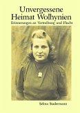 Unvergessene Heimat Wolhynien (eBook, ePUB)