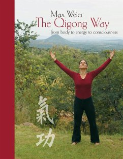 The Qigong Way - from body to consciousness (eBook, ePUB)