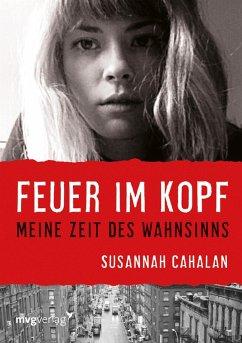 Feuer im Kopf (eBook, ePUB) - Cahalan, Susannah