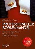 Professioneller Börsenhandel (eBook, ePUB)