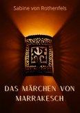 Das Märchen von Marrakesch (eBook, ePUB)