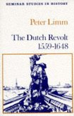 The Dutch Revolt 1559 - 1648