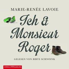 Ich und Monsieur Roger (MP3-Download) - Lavoie, Marie-Renée