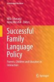 Successful Family Language Policy