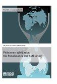 Phänomen WikiLeaks: Die Renaissance der Aufklärung (eBook, PDF)