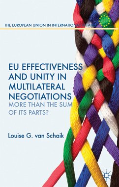 EU Effectiveness and Unity in Multilateral Negotiations (eBook, PDF)